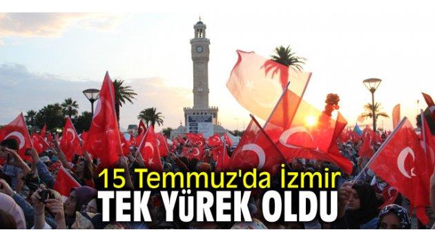 15 Temmuz'da İzmir tek yürek oldu