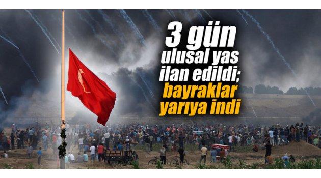 3 gün ulusal yas ilan edildi; bayraklar yarıya indi