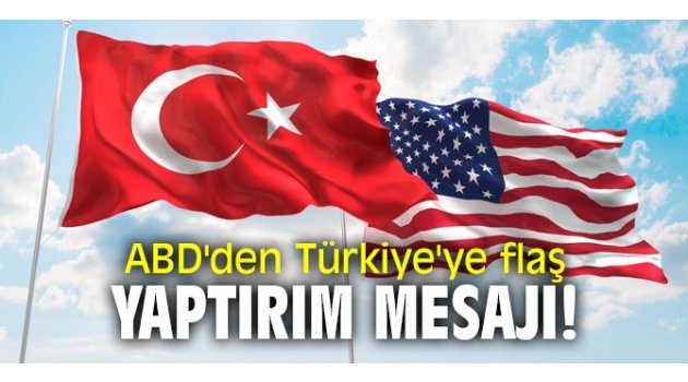ABD'den Türkiye'ye flaş yaptırım mesajı!
