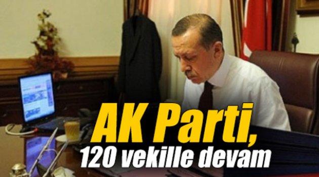 AK Parti, 120 vekille devam