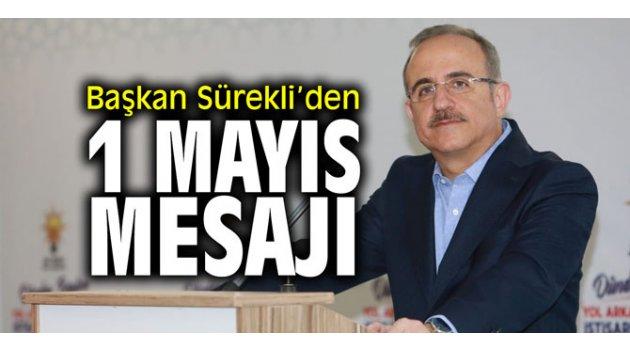 AK Parti İzmir İl Başkanı Sürekli'den 1 Mayıs mesajı