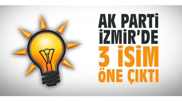 AK Parti İzmir'de 3 isim öne çıktı