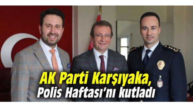 AK Parti Karşıyaka, Polis Haftası'nı kutladı