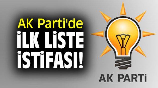 AK Parti'de İlk Liste İstifası!