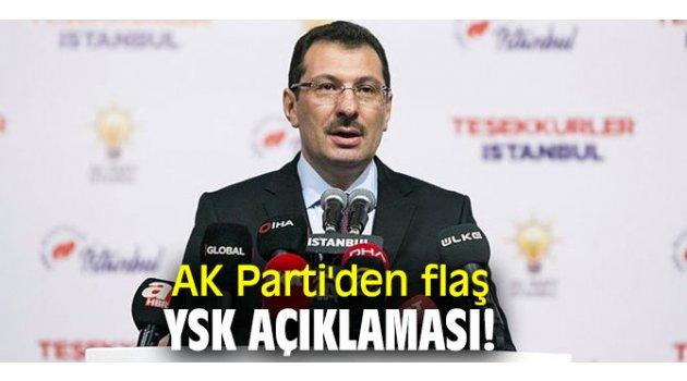 AK Parti'den flaş YSK açıklaması!