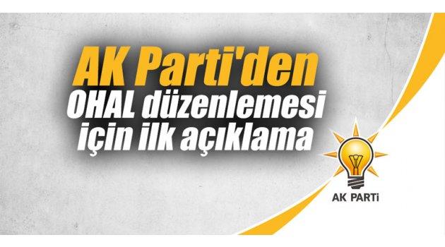 AK Parti'den OHAL düzenlemesi için ilk açıklama