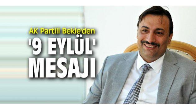 AK Partili Bekle, 9 Eylül'ü kutladı!