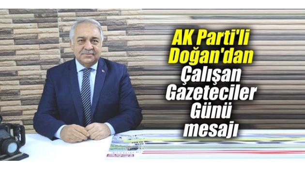 AK Parti'li Doğan'dan Çalışan Gazeteciler Günü mesajı
