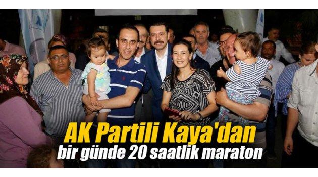 AK Partili Kaya'dan bir günde 20 saatlik maraton