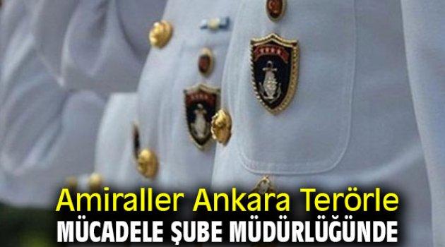 Amiraller Ankara Terörle Mücadele Şube Müdürlüğünde