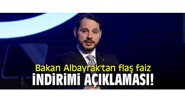Bakan Albayrak'tan flaş faiz indirimi açıklaması!