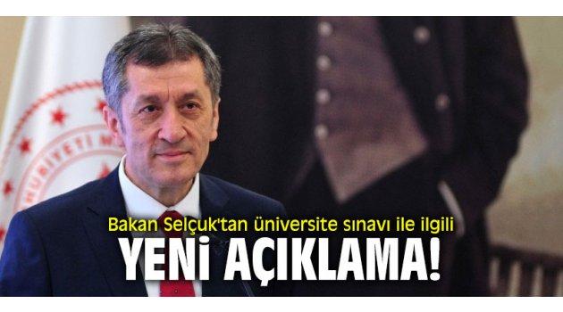 Bakan Selçuk'tan üniversite sınavı ile ilgili yeni açıklama!