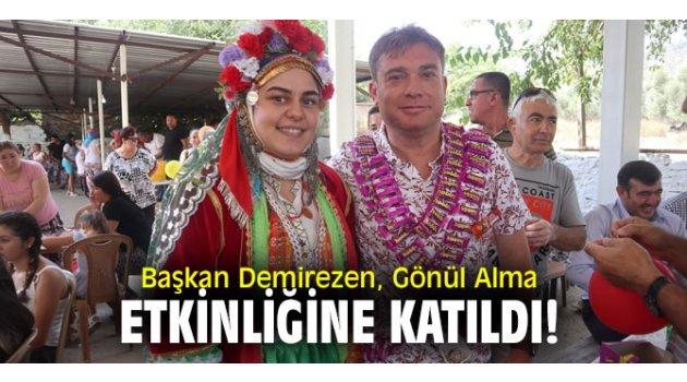 Başkan Demirezen, Gönül Alma etkinliğine katıldı!