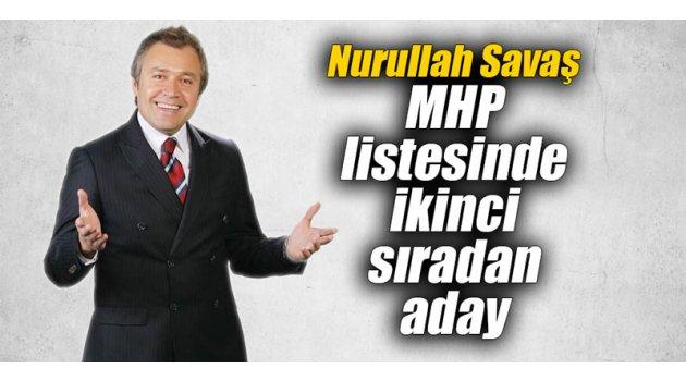 Başkan Savaş MHP listesinde ikinci sıradan aday