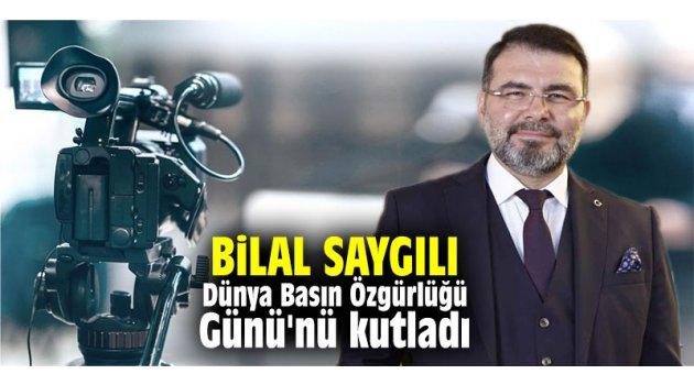 Bilal Saygılı, Dünya Basın Özgürlüğü Günü'nü kutladı