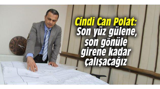 """CHP'li Polat: """"Son yüz gülene, son gönüle girene kadar çalışacağız"""""""