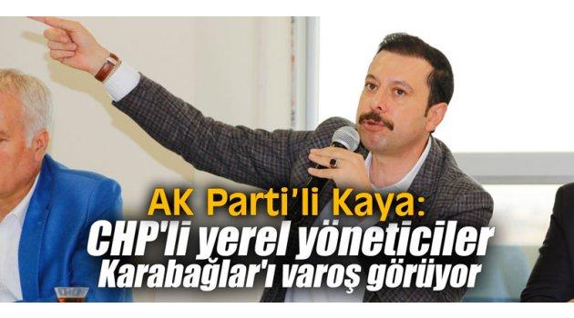 """""""CHP'li yerel yöneticiler Karabağlar'ı varoş görüyor"""""""