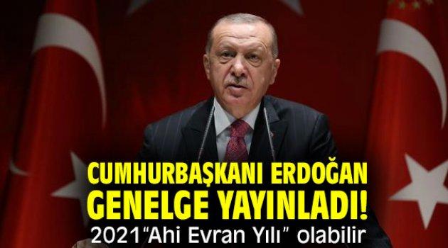 """Cumhurbaşkanı Erdoğan genelge yayınladı! 2021""""Ahi Evran Yılı"""" olabilir"""