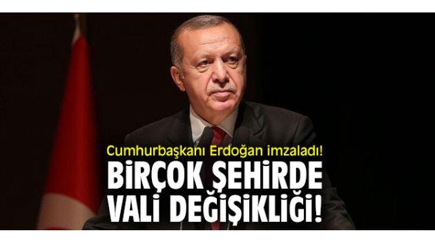 Cumhurbaşkanı Erdoğan imzaladı! Birçok şehirde vali değişikliği!