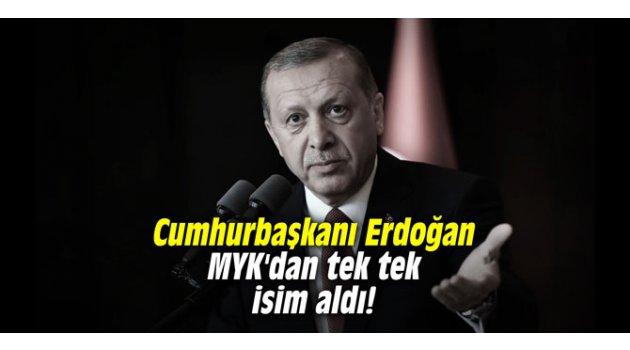 Cumhurbaşkanı Erdoğan MYK'dan tek tek isim aldı!