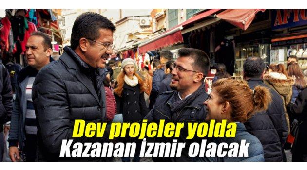 Dev projeler yolda Kazanan İzmir olacak