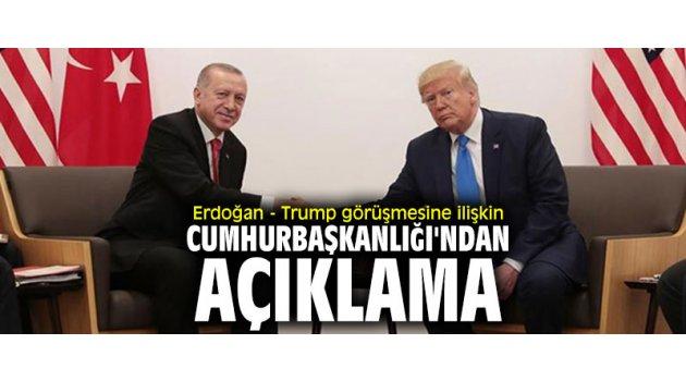 Erdoğan - Trump görüşmesine ilişkin Cumhurbaşkanlığı'ndan açıklama