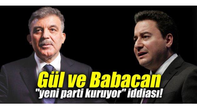 """Gül ve Babacan """"yeni parti kuruyor"""" iddiası!"""