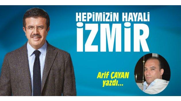Hepimizin hayali İzmir!