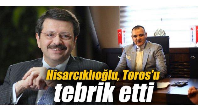 Hisarcıklıoğlu, Suphi Toros'u tebrik etti