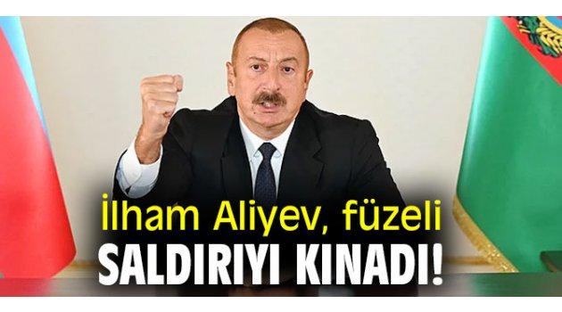 İlham Aliyev,  füzeli saldırıyı kınadı!