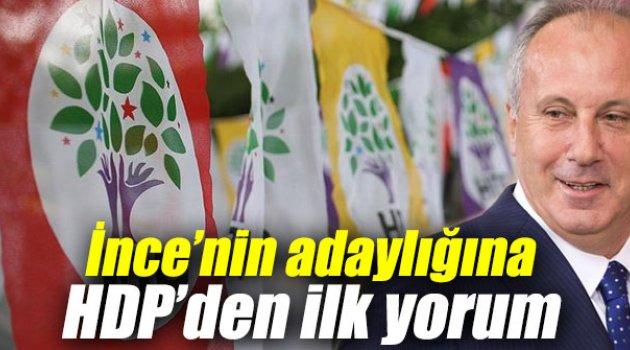 İnce'nin adaylığına HDP'den ilk yorum