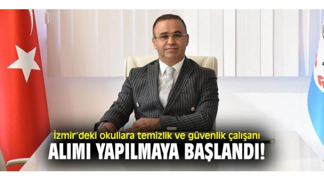 İzmir'deki okullara temizlik ve güvenlik çalışanı alımı yapılmaya başlandı!