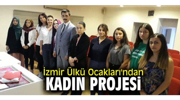 İzmir Ülkü Ocakları'ndan kadın projesi