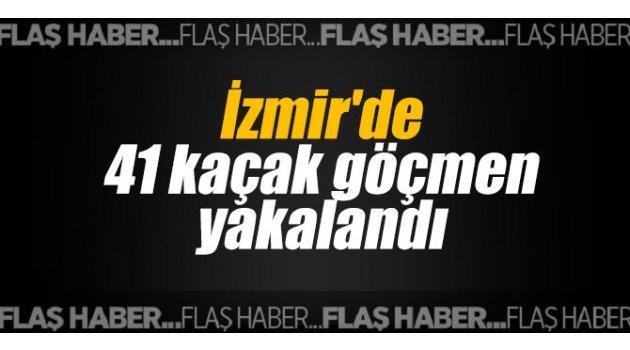 İzmir'de 41 kaçak göçmen yakalandı