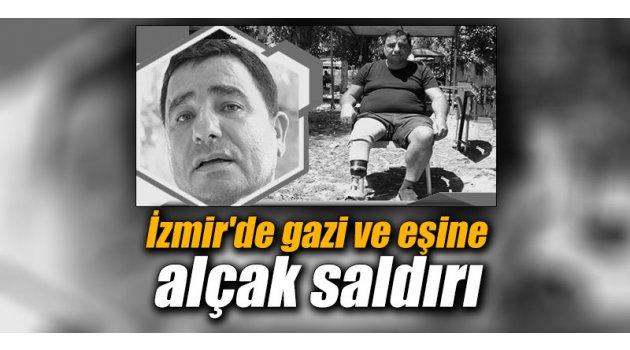 İzmir'de gazi ve eşine alçak saldırı
