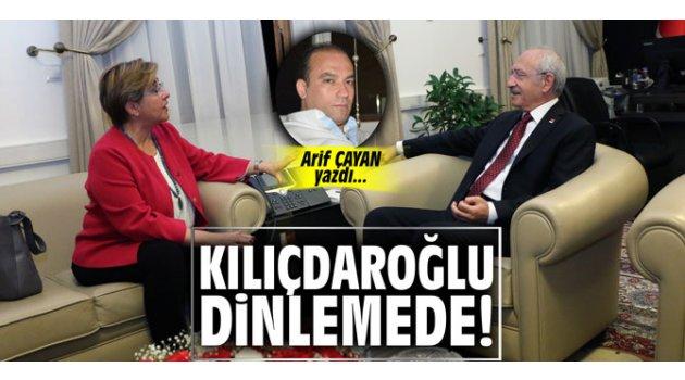 Kılıçdaroğlu dinlemede!