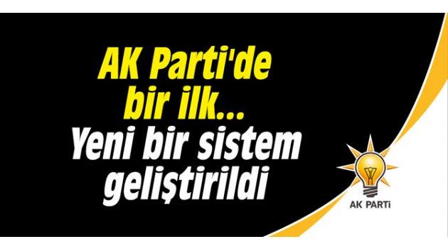 AK Parti'de bir ilk... Yeni bir sistem geliştirildi