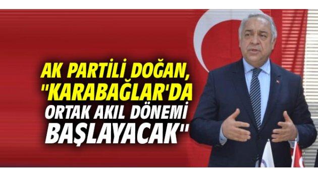 """AK Partili Doğan, """"Karabağlar'da ortak akıl dönemi başlayacak"""""""