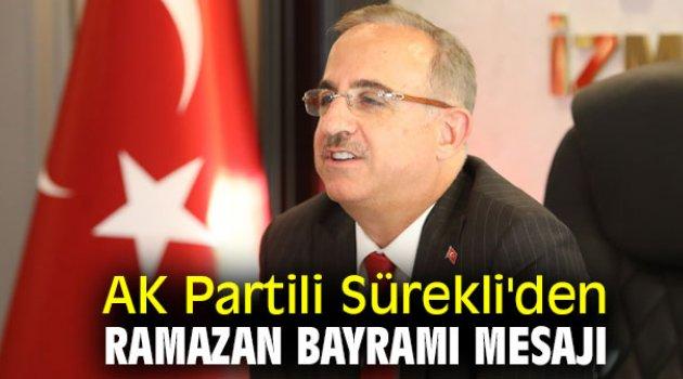 AK Partili Sürekli'den Ramazan Bayramı Mesajı