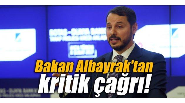 Bakan Albayrak'tan kritik çağrı!