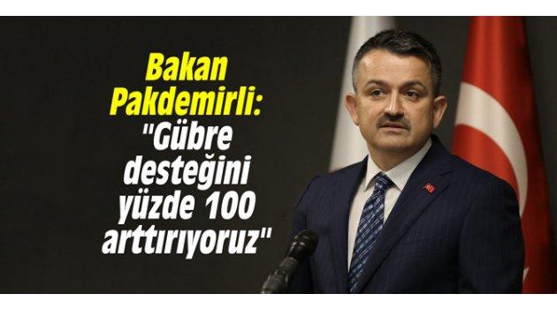 """Bakan Pakdemirli: """"Gübre desteğini yüzde 100 arttırıyoruz"""""""