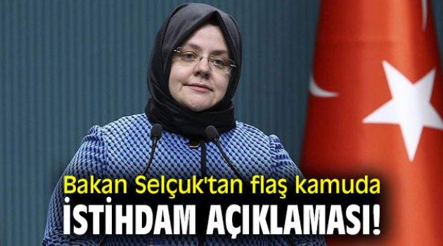 Bakan Selçuk'tan flaş kamuda istihdam açıklaması!