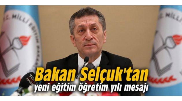 Bakan Selçuk'tan yeni eğitim öğretim yılı mesajı
