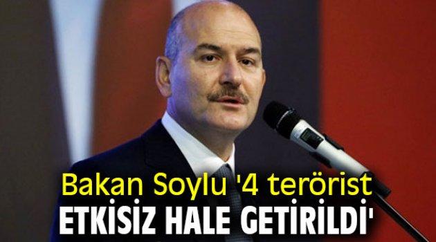 Bakan Soylu '4 terörist etkisiz hale getirildi'