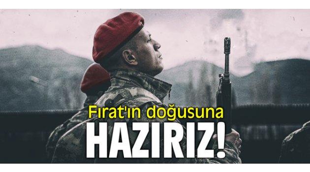 Fırat'ın doğusuna hazırız! Mehmetçik YPG'yi temizlemek için emir bekliyor!