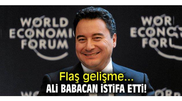 Flaş gelişme! Ali Babacan istifa etti!