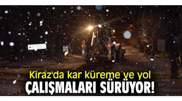 Kiraz'da kar küreme ve yol çalışmaları sürüyor!