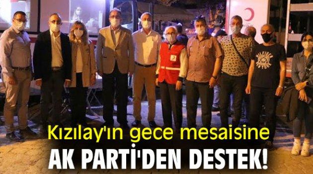 Kızılay'ın gece mesaisine AK Parti'den destek!