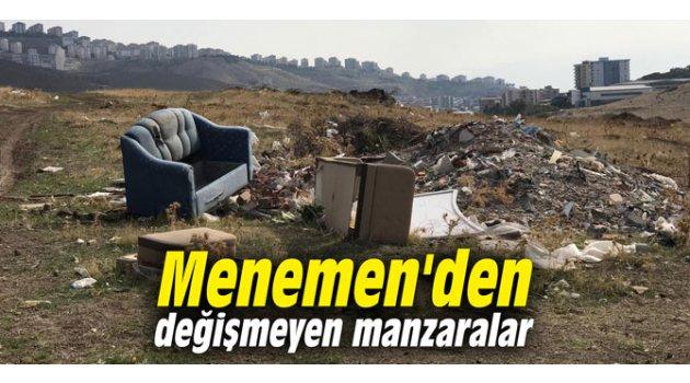 Menemen'den değişmeyen manzaralar