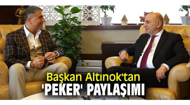 Sedat Peker, Başkan Altınok'u ziyaret etti!
